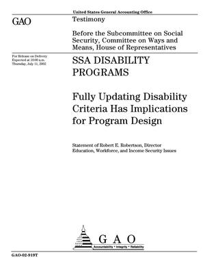 Primary view of object titled 'SSA Disability Programs: Fully Updating Disability Criteria Has Implications for Program Design'.