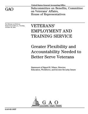 Primary view of object titled 'Veterans' Employment and Training Service: Greater Flexibility and Accountability Needed to Better Serve Veterans'.