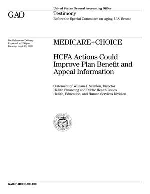 Primary view of object titled 'Medicare+Choice: HCFA Actions Could Improve Plan Benefit and Appeal Information'.