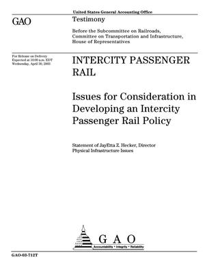 Primary view of object titled 'Intercity Passenger Rail: Issues for Consideration in Developing an Intercity Passenger Rail Policy'.