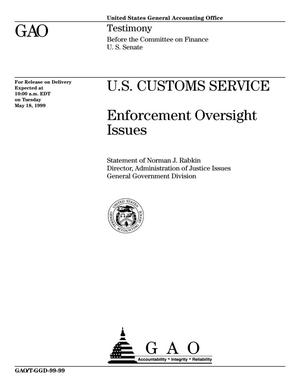 Primary view of object titled 'U.S. Customs Service: Enforcement Oversight Issues'.