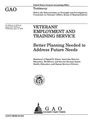 Primary view of object titled 'Veterans' Employment and Training Service: Better Planning Needed to Address Future Needs'.