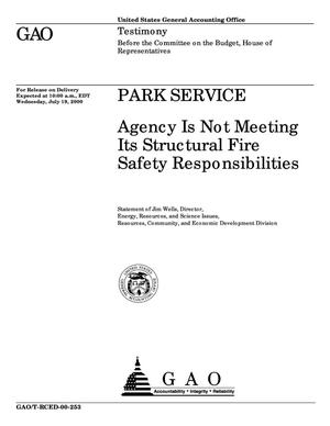 Primary view of object titled 'Park Service: Agency Is Not Meeting Its Structural Fire Safety Responsibilities'.