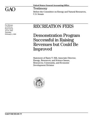 Primary view of object titled 'Recreation Fees: Demonstration Program Successful in Raising Revenues but Could Be Improved'.