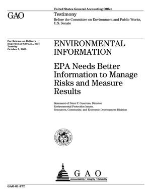 Primary view of object titled 'Environmental Information: EPA Needs Better Information to Manage Risks and Measure Results'.