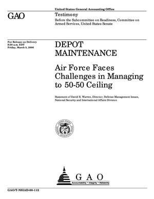 Primary view of object titled 'Depot Maintenance: Air Force Faces Challenges in Managing to 50-50 Ceiling'.