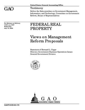 Primary view of object titled 'Federal Real Property: Views on Management Reform Proposals'.