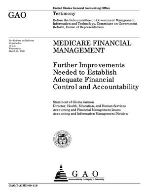 Primary view of object titled 'Medicare Financial Management: Further Improvements Needed to Establish Adequate Financial Control and Accountability'.
