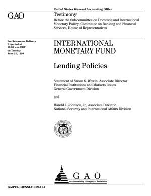 Primary view of object titled 'International Monetary Fund: Lending Policies'.