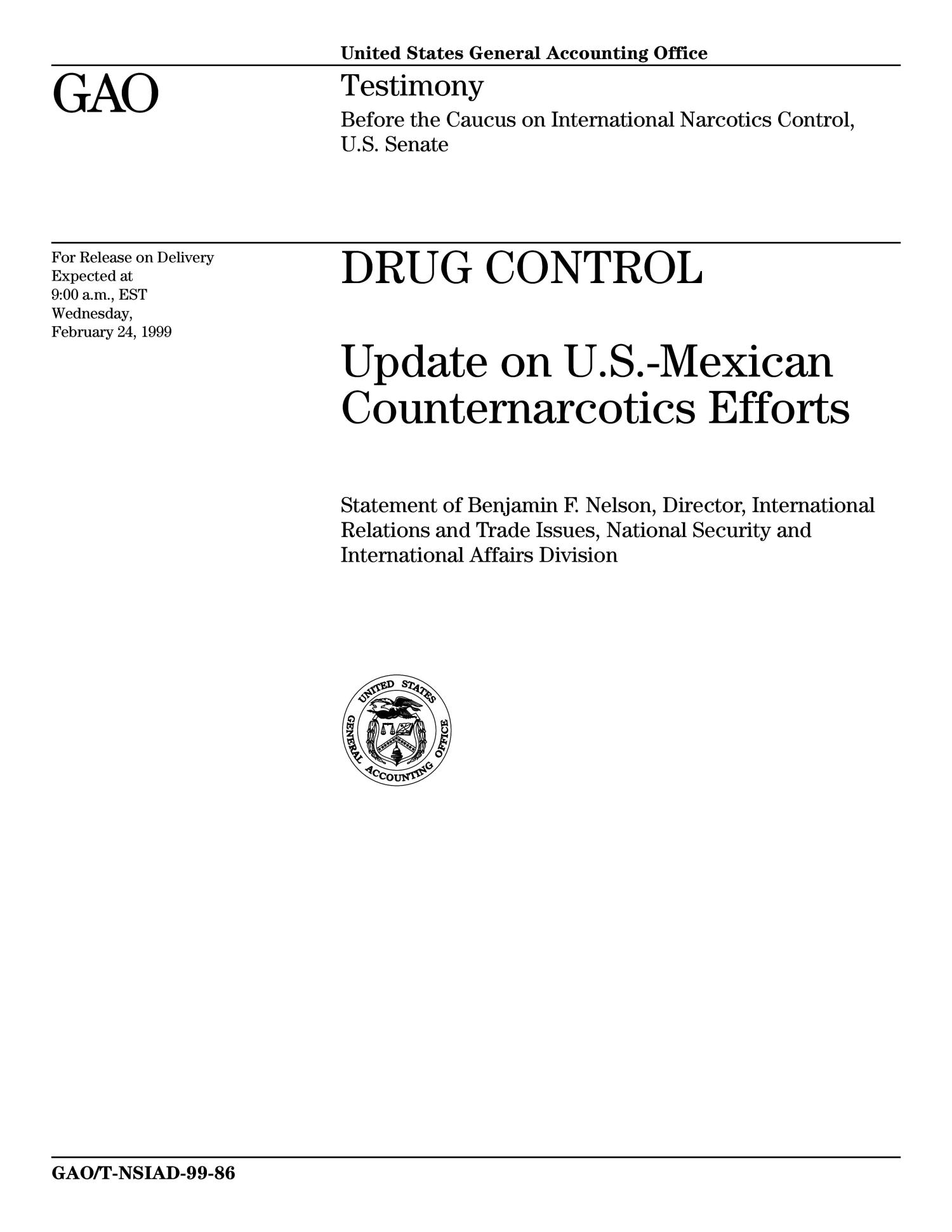 Drug Control: Update on U.S.-Mexican Counternarcotics Efforts                                                                                                      [Sequence #]: 1 of 16