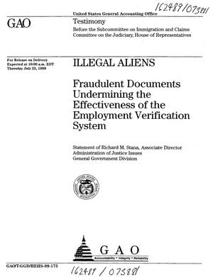 Primary view of object titled 'Illegal Aliens: Fraudulent Documents Undermining the Effectiveness of the Employment Verification System'.