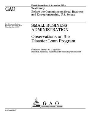Primary view of object titled 'Small Business Administration: Observations on the Disaster Loan Program'.