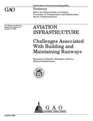 Primary view of object titled 'Aviation Infrastructure: Challenges Associated With Building and Maintaining Runways'.