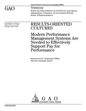 Primary view of object titled 'Results-Oriented Cultures: Modern Performance Management Systems Are Needed to Effectively Support Pay for Performance'.