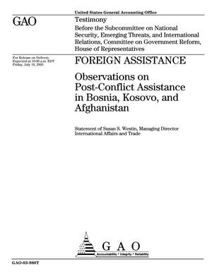 Primary view of object titled 'Foreign Assistance: Observations on Post-Conflict Assistance in Bosnia, Kosovo, and Afghanistan'.