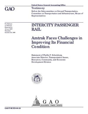 Primary view of object titled 'Intercity Passenger Rail: Amtrak Faces Challenges in Improving Its Financial Condition'.