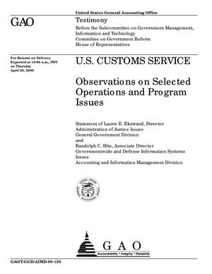 Primary view of object titled 'U.S. Customs Service: Observations on Selected Operations and Program Issues'.