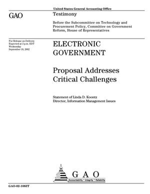 Primary view of object titled 'Electronic Government: Proposal Addresses Critical Challenges'.