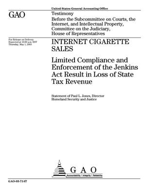 Primary view of object titled 'Internet Cigarette Sales: Limited Compliance and Enforcement of the Jenkins Act Result in Loss of State Tax Revenue'.