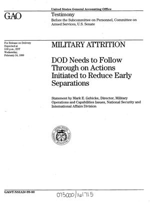 Primary view of object titled 'Military Attrition: DOD Needs to Follow Through on Actions Initiated to Reduce Early Separations'.