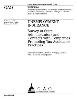 Primary view of object titled 'Unemployment Insurance: Survey of State Administrators and Contacts with Companies Promoting Tax Avoidance Practices'.