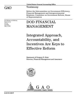 Primary view of object titled 'DOD Financial Management: Integrated Approach, Accountability, and Incentives Are Keys to Effective Reform'.