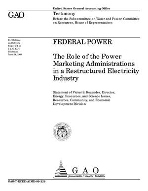 Primary view of object titled 'Federal Power: The Role of the Power Marketing Administrations in a Restructured Electricity Industry'.