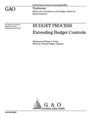 Primary view of object titled 'Budget Process: Extending Budget Controls'.