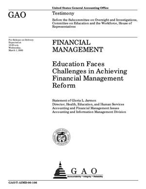 Primary view of object titled 'Financial Management: Education Faces Challenges in Achieving Financial Management Reform'.