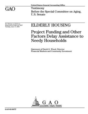 Primary view of object titled 'Elderly Housing: Project Funding and Other Factors Delay Assistance to Needy Households'.