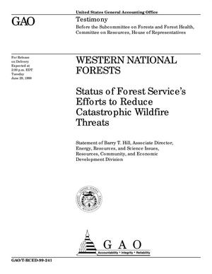 Primary view of object titled 'Western National Forests: Status of Forest Service's Efforts to Reduce Catastrophic Wildfire Threats'.