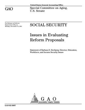 Primary view of object titled 'Social Security: Issues in Evaluating Reform Proposals'.