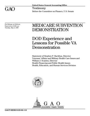 Primary view of object titled 'Medicare Subvention Demonstration: DOD Experience and Lessons for Possible VA Demonstration'.