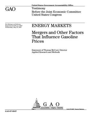 Primary view of object titled 'Energy Markets: Mergers and Other Factors That Influence Gasoline Prices'.