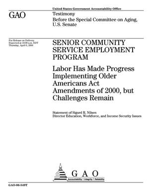 Primary view of object titled 'Senior Community Service Employment Program: Labor Has Made Progress Implementing Older Americans Act Amendments of 2000, but Challenges Remain'.