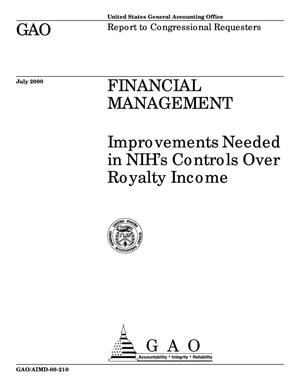 Primary view of object titled 'Financial Management: Improvements Needed in NIH's Controls Over Royalty Income'.
