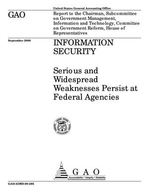 Primary view of object titled 'Information Security: Serious and Widespread Weaknesses Persist at Federal Agencies'.