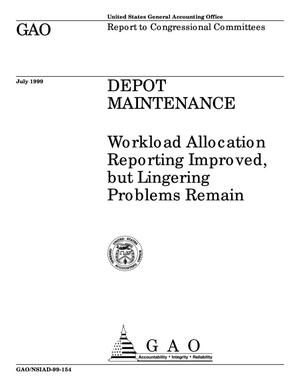 Primary view of object titled 'Depot Maintenance: Workload Allocation Reporting Improved, but Lingering Problems Remain'.