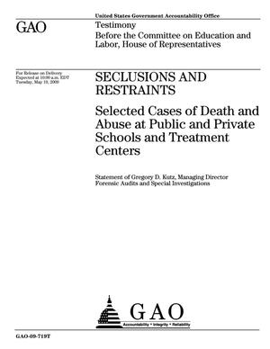 Primary view of object titled 'Seclusions and Restraints: Selected Cases of Death and Abuse at Public and Private Schools and Treatment Centers'.