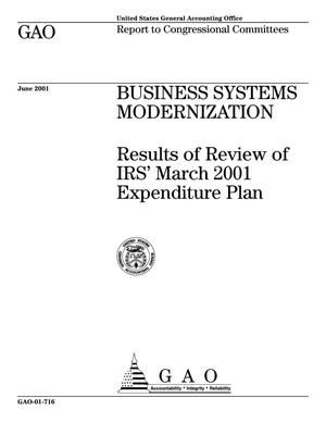 Primary view of object titled 'Business Systems Modernization: Results of Review of IRS' March 2001 Expenditure Plan'.