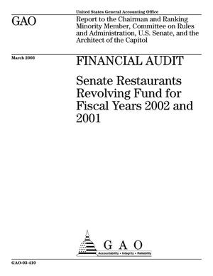 Primary view of object titled 'Financial Audit: Senate Restaurants Revolving Fund for Fiscal Years 2002 and 2001'.