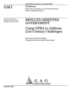 Primary view of object titled 'Results-Oriented Government: Using GPRA to Address 21st Century Challenges'.