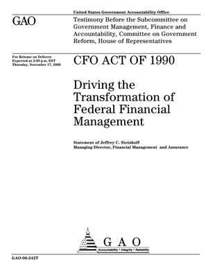 Primary view of object titled 'CFO Act of 1990: Driving the Transformation of Federal Financial Management'.