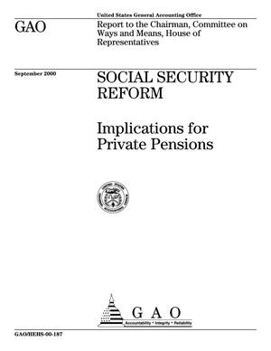 Primary view of object titled 'Social Security Reform: Implications for Private Pensions'.