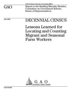 Primary view of object titled 'Decennial Census: Lessons Learned for Locating and Counting Migrant and Seasonal Farm Workers'.