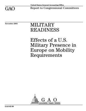 Primary view of object titled 'Military Readiness: Effects of a U.S. Military Presence in Europe on Mobility Requirements'.