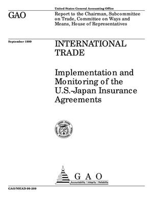 Primary view of object titled 'International Trade: Implementation and Monitoring of the U.S.-Japan Insurance Agreements'.