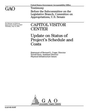 Primary view of object titled 'Capitol Visitor Center: Update on Status of Project's Schedule and Costs'.