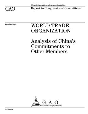 Primary view of object titled 'World Trade Organization: Analysis of China's Commitments to Other Members'.
