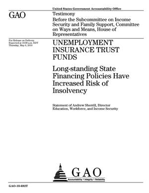 Primary view of object titled 'Unemployment Insurance Trust Funds: Long-standing State Financing Policies Have Increased Risk of Insolvency'.